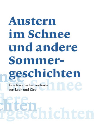 """Am 19. September wurde im Rahmen des diesjährigen Philosophicum Lech der Sammelband """"Austern im Schnee und andere Sommergeschichten"""" präsentiert."""