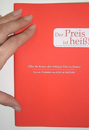 """""""Der Preis ist heiß!"""" - Die rote Preisbibel von Kohl & Partner."""