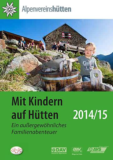 """Alpenvereinsbroschüre """"Mit Kindern auf Hütten 2014/15"""""""