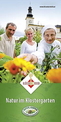 """Den kostenlosen Folder """"Natur im Klostergarten"""" sowie die kostenlose Broschüre """"Gast im Kloster"""" und Klösterreich-Gutscheine erhält man bei Klösterreich unter www.kloesterreich.at"""