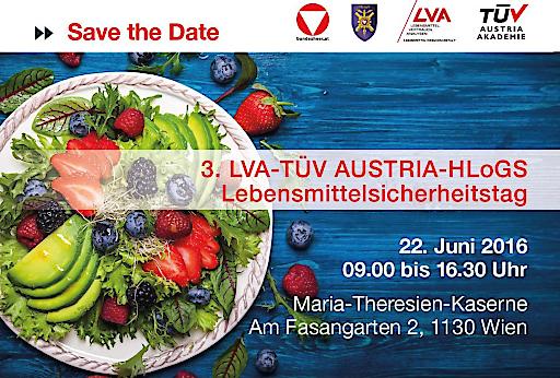Es ist angerichtet: Der 3. LVA-TÜV AUSTRIA-HLogs Lebensmittelsicherheitstag 22.6.2016