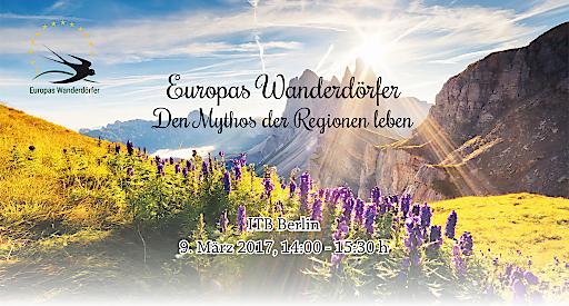 Europas Wanderdörfer auf der ITB-Berlin 2017