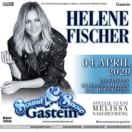Die SENSATION ist perfekt - HELENE FISCHER, der deutsche Superstar, kommt am 04.04.2020 nach BAD HOFGASTEIN.