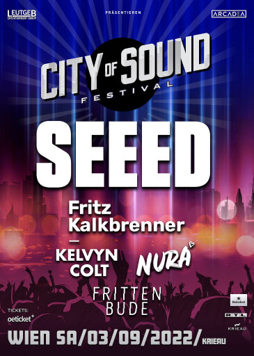 SEEED – CITY OF SOUND FESTIVAL 2022